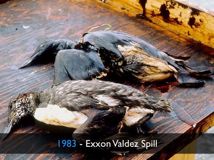 1983 - Exxon Valdez Spill