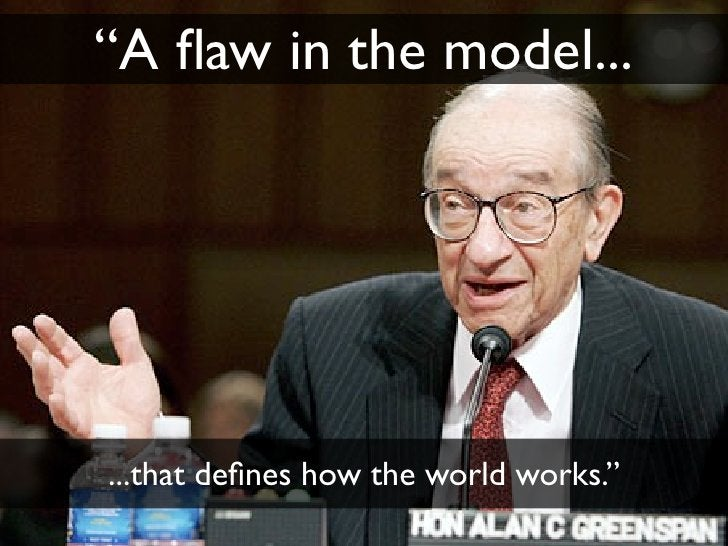 """""""A flaw in the model...     ...that defines how the world works."""""""