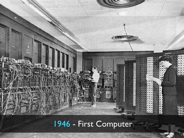 1946 - First Computer