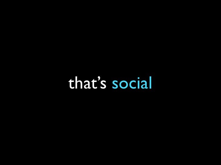that's social