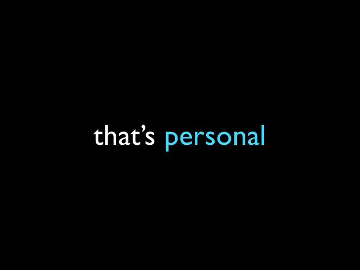 that's personal