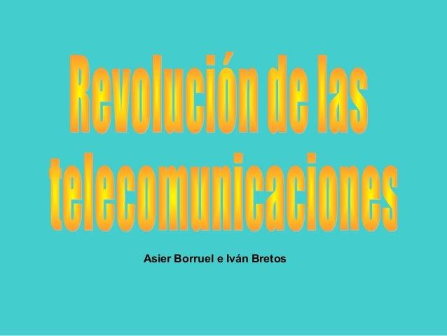 Asier Borruel e Iván Bretos