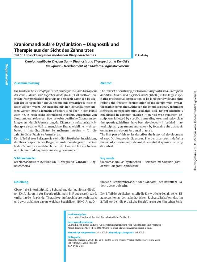 Einleitung Obwohl die interdisziplinäre Behandlung der kraniomandibulä- ren Dysfunktion in der Theorie nicht mehr in Frage...