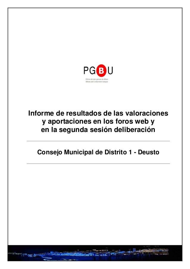 Informe de resultados de las valoraciones    y aportaciones en los foros web y    en la segunda sesión deliberación  Conse...