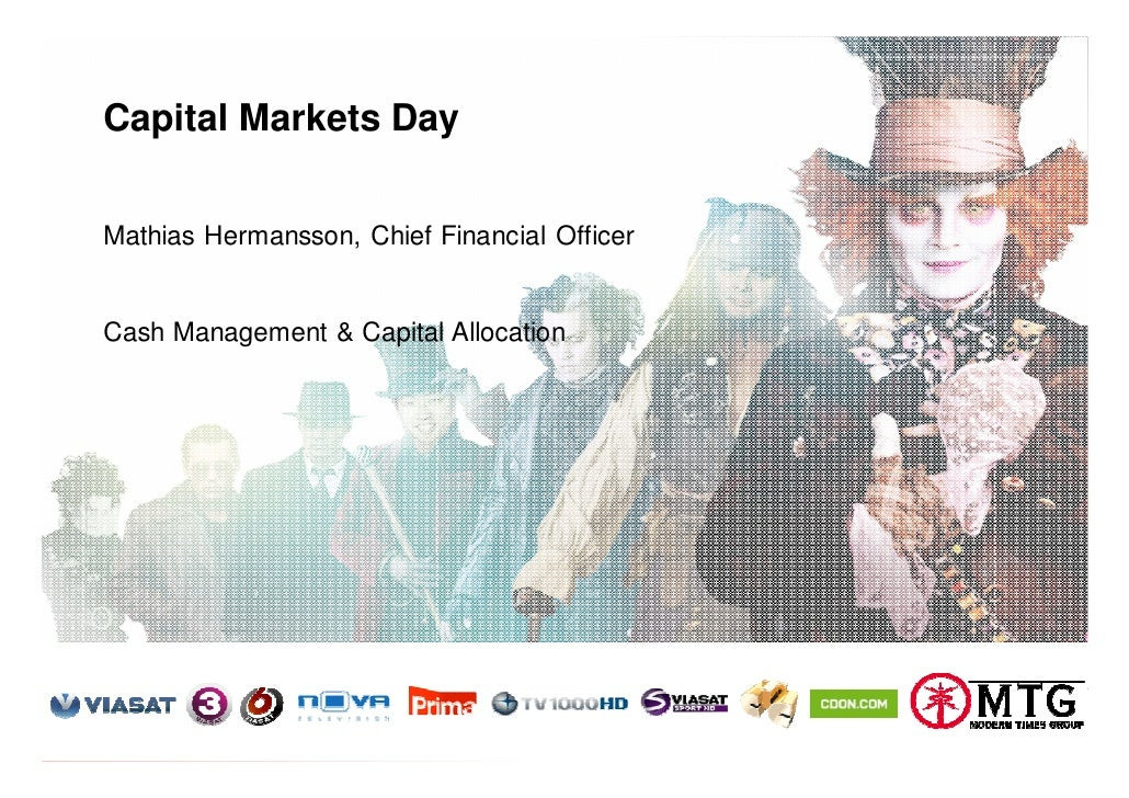 Capital Markets Day       Mathias Hermansson, Chief Financial Officer       Cash Management & Capital Allocation     Moder...
