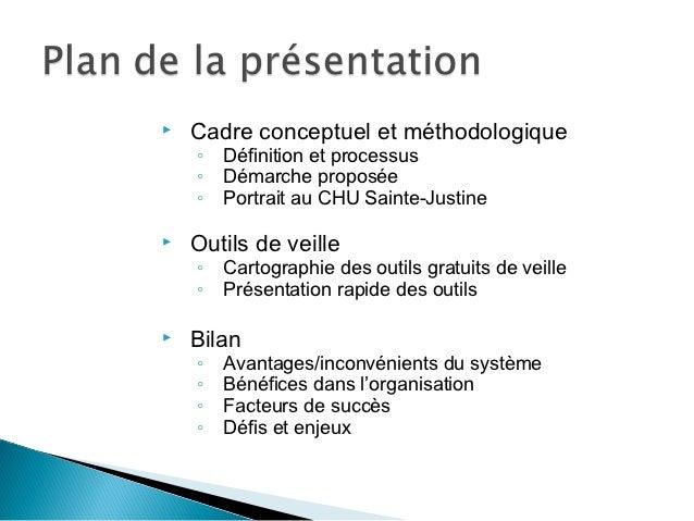   Cadre conceptuel et méthodologique    ◦ Définition et processus    ◦ Démarche proposée    ◦ Portrait au CHU Sainte-Jus...