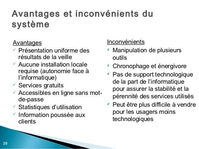 Avantages et inconvénients du     système     Avantages                        Inconvénients      Présentation uniforme d...