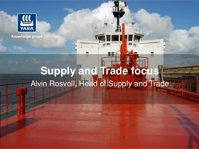 Supply and Trade focusAlvin Rosvoll, Head of Supply and Trade