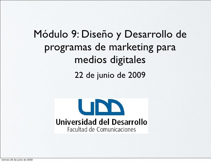 Módulo 9: Diseño y Desarrollo de                                programas de marketing para                               ...
