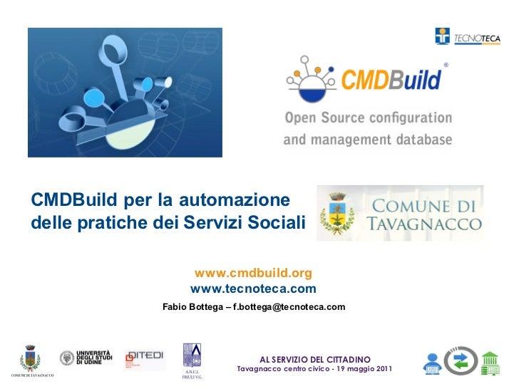 CMDBuild per la automazionedelle pratiche dei Servizi Sociali                      www.cmdbuild.org                      w...