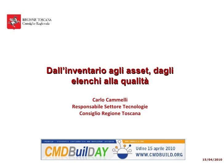 Dall'inventario agli asset, dagli elenchi alla qualità - CMDBuild Day, 15 aprile 2010