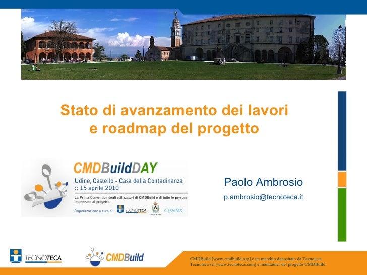 Stato di avanzamento dei lavori e roadmap del progetto CMDBuild - CMDBuild Day, 15 aprile 2010