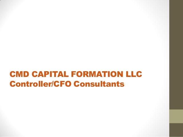 CMD CAPITAL FORMATION LLCController/CFO Consultants