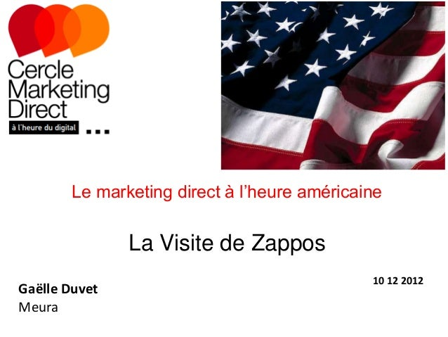 Le marketing direct à l'heure américaine               La Visite de Zappos                                              10...