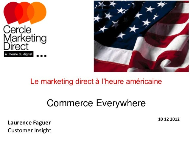 Le marketing direct à l'heure américaine              Commerce Everywhere                                              10 ...