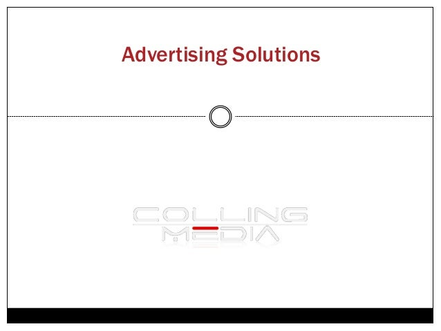 Advertising Solutions      PRESENTED BY