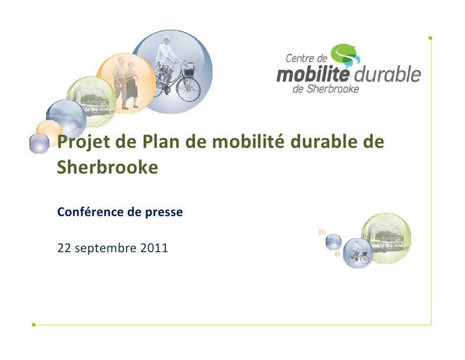 ProjetdePlandemobilité durabledeSherbrookeConférencedepresse22septembre2011