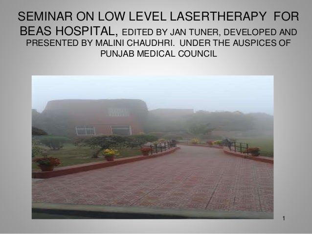 Continuing Medical Education Seminar  Low Level Laser in