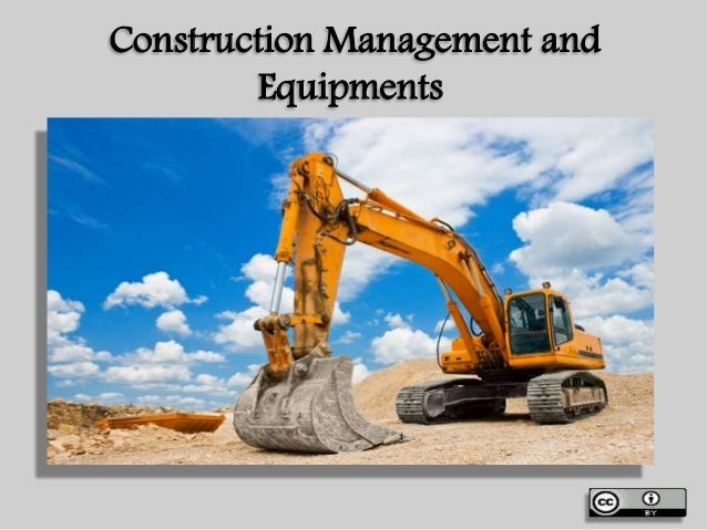 Construction Management and Equipments