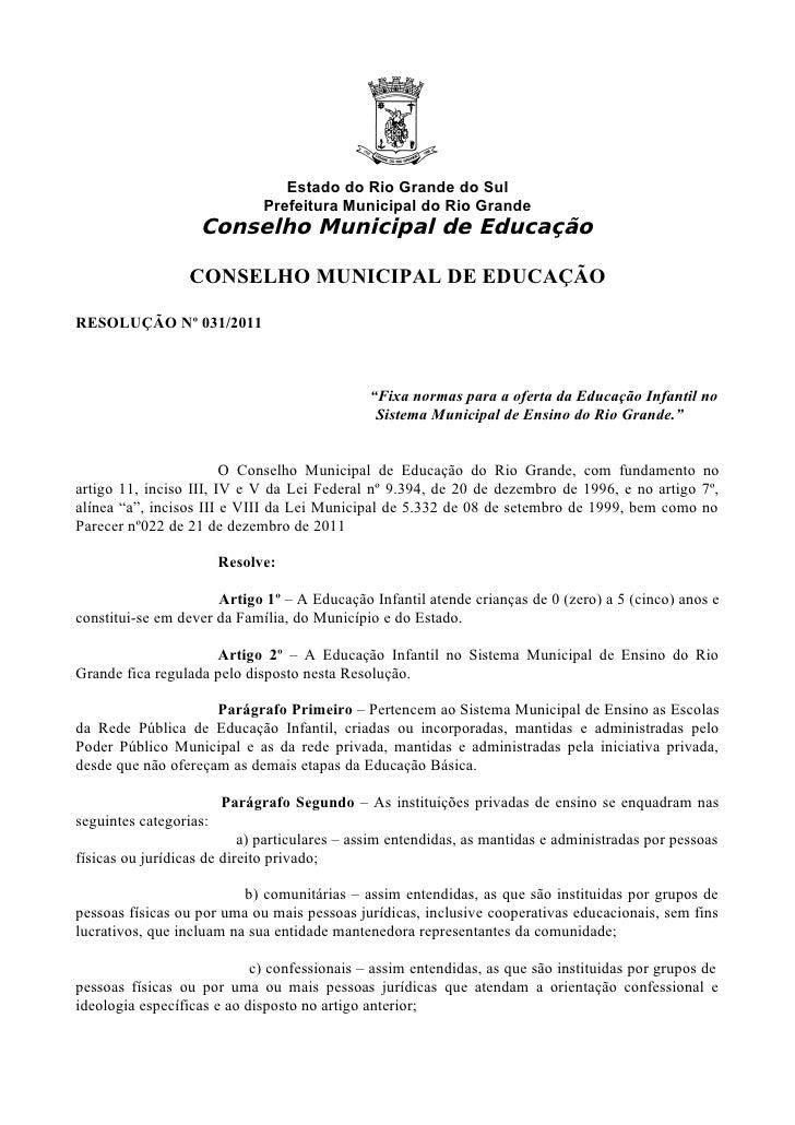 Estado do Rio Grande do Sul                              Prefeitura Municipal do Rio Grande                   Conselho Mun...