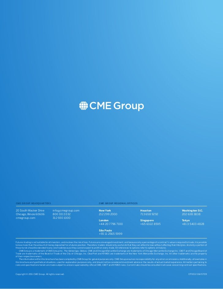 CME GROUP HEADQUARTERS                                                                   CME GROUP REGIONAL OFFICES20 Sout...