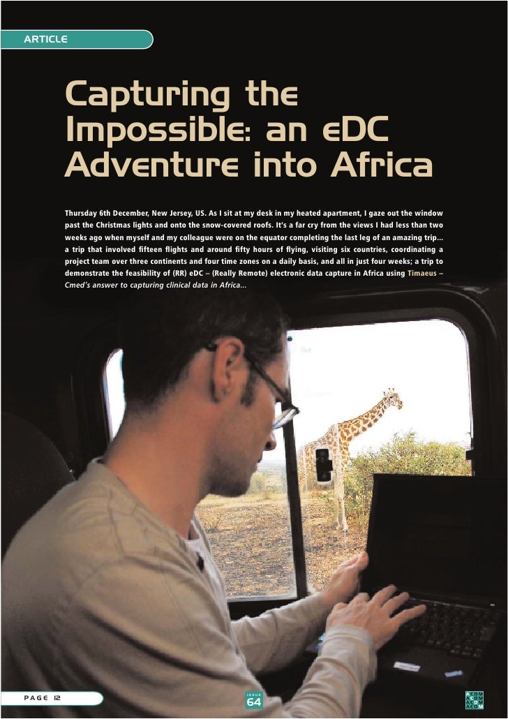 ARTICLE                  Capturing the              Impossible: an eDC              Adventure into Africa              Thu...