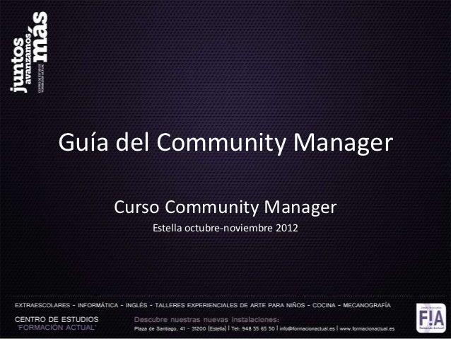 Guía del Community Manager    Curso Community Manager       Estella octubre-noviembre 2012
