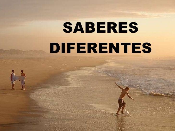 SABERES DIFERENTES