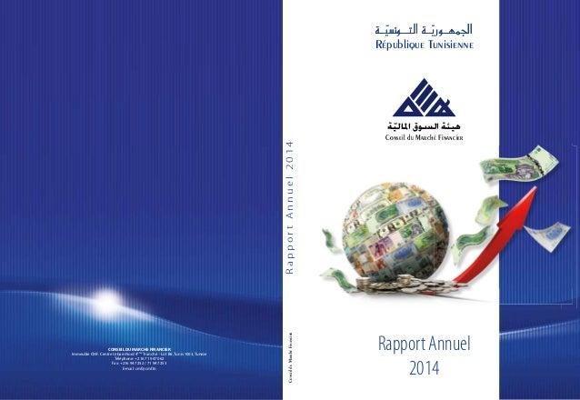ــةّسي�التـــون ــةّاجلمهــوري République Tunisienne Conseil du Marché Financier Rapport Annuel 2014 áq«dÉŸG ¥ƒ°...