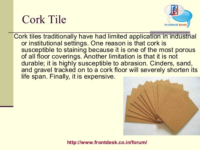http://www.frontdesk.co.in/forum/ Cork tiles traditionally have had limited application in industrial or institutional set...