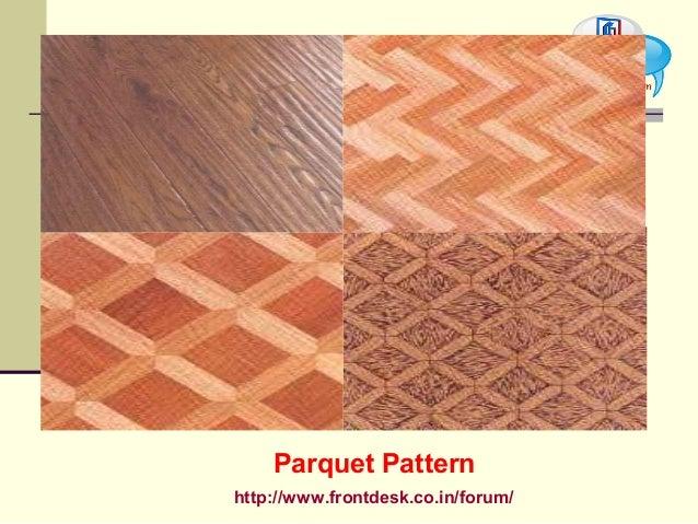 http://www.frontdesk.co.in/forum/ Parquet Pattern