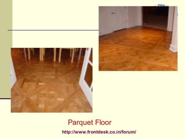 http://www.frontdesk.co.in/forum/ Parquet Floor