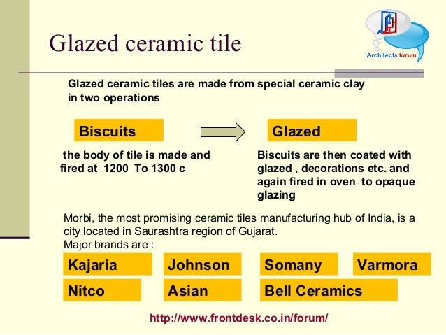 http://www.frontdesk.co.in/forum/ Glazed ceramic tile Glazed ceramic tiles are made from special ceramic clay in two opera...