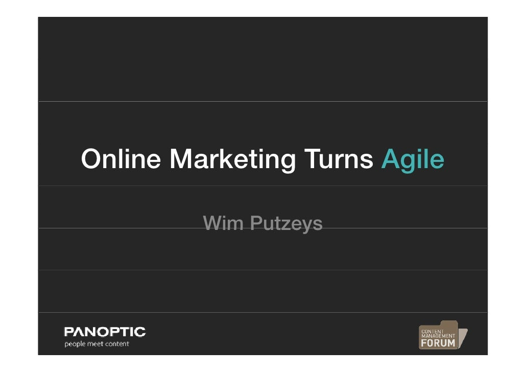 Online Marketing Turns Agile           Wim Putzeys