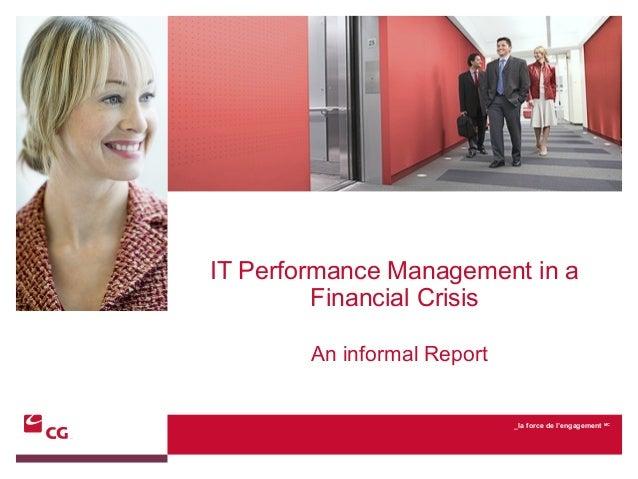 _la force de l'engagement MCAn informal ReportIT Performance Management in aFinancial Crisis