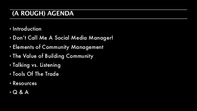 cmmunity management workshop amanda foley Slide 2