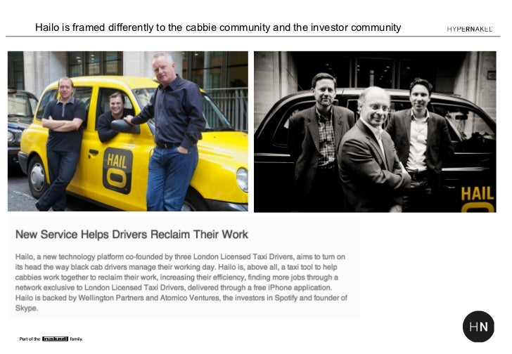 Hailo is framed differently to the cabbie community and the investor community