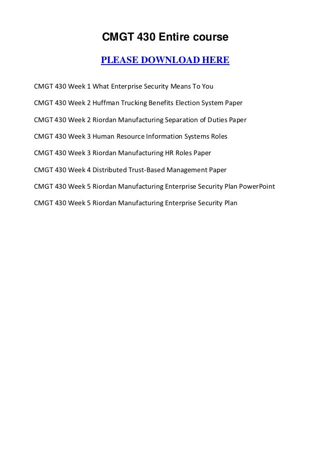 cmgt 430 enterprise security Cmgt 430 week 5 learning team assignment enterprise security plan paper instructions: the ceo of your selected organization has requested an enterprise security plan from your team presenting an enterprise security plan to senior management is an important task that faces every it security leader it is your job to.