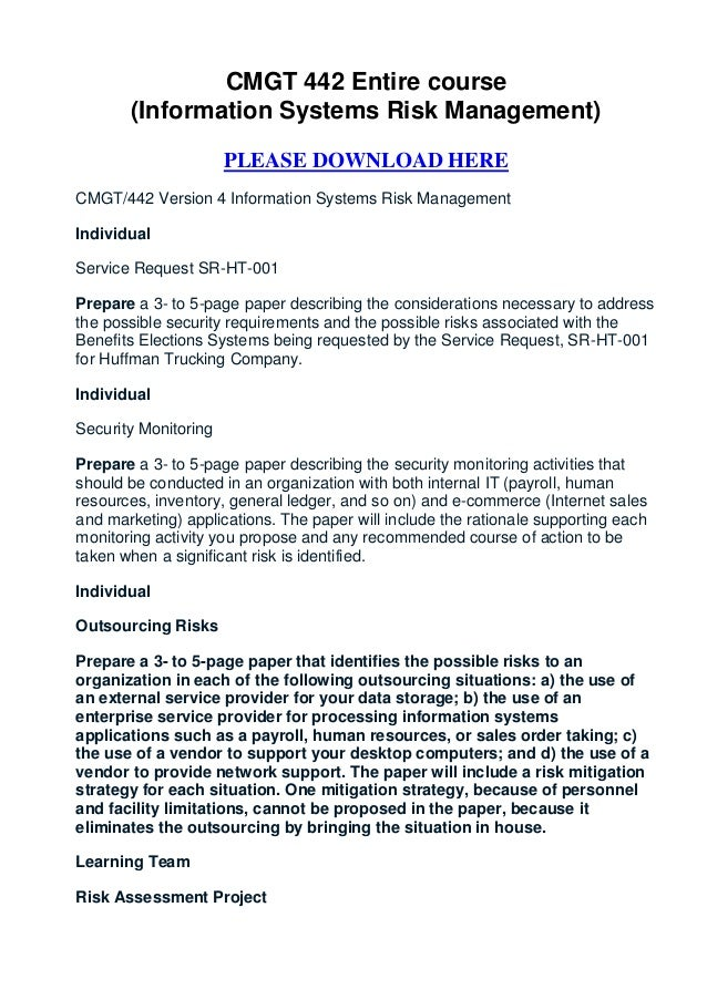 CMGT 442 Entire course       (Information Systems Risk Management)                      PLEASE DOWNLOAD HERECMGT/442 Versi...