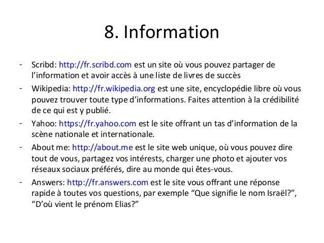 8. Information - Scribd: http://fr.scribd.com est un site où vous pouvez partager de l'information et avoir accès à une li...