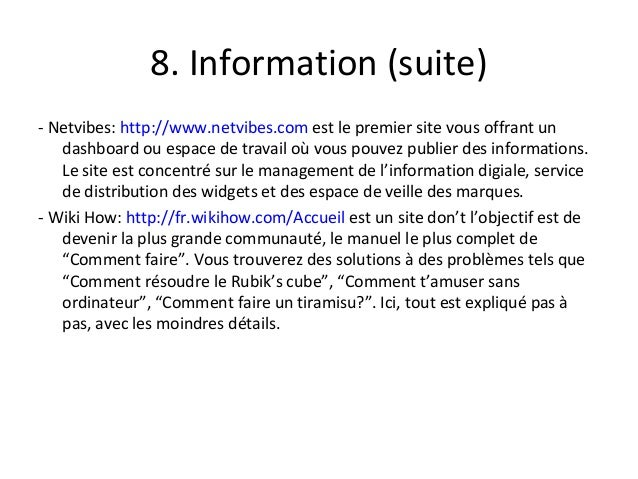 8. Information (suite) - Netvibes: http://www.netvibes.com est le premier site vous offrant un dashboard ou espace de trav...