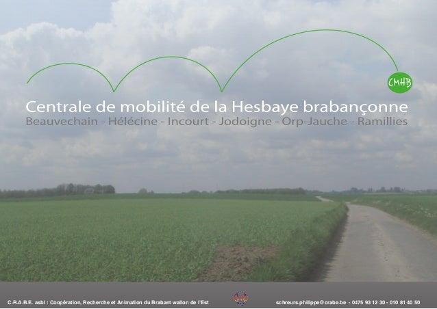 schreurs.philippe@crabe.be - 0475 93 12 30 - 010 81 40 50C.R.A.B.E. asbl : Coopération, Recherche et Animation du Brabant ...