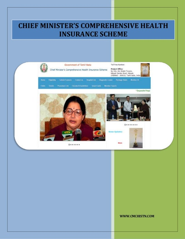 WWW.CMCHISTN.COM CHIEF MINISTER'S COMPREHENSIVE HEALTH INSURANCE SCHEME