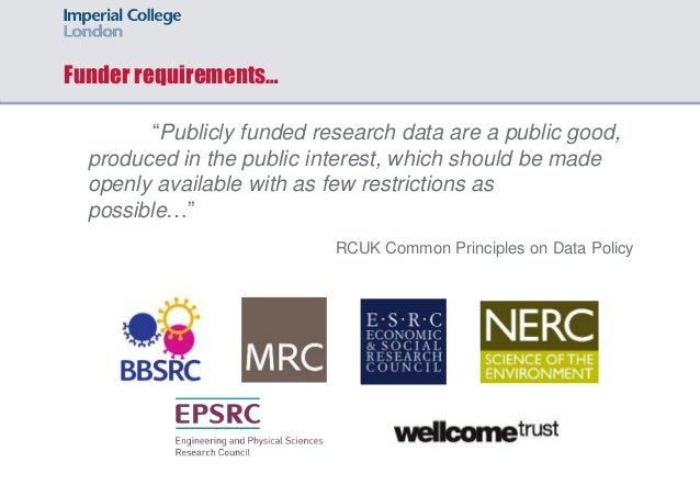 """Funder requirements… """"Publicly funded research data are a public good, produced in the public interest, which should be ma..."""