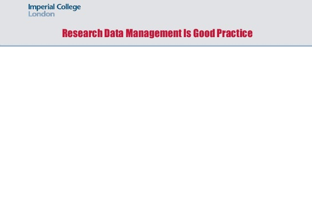 Research Data Management Is Good Practice