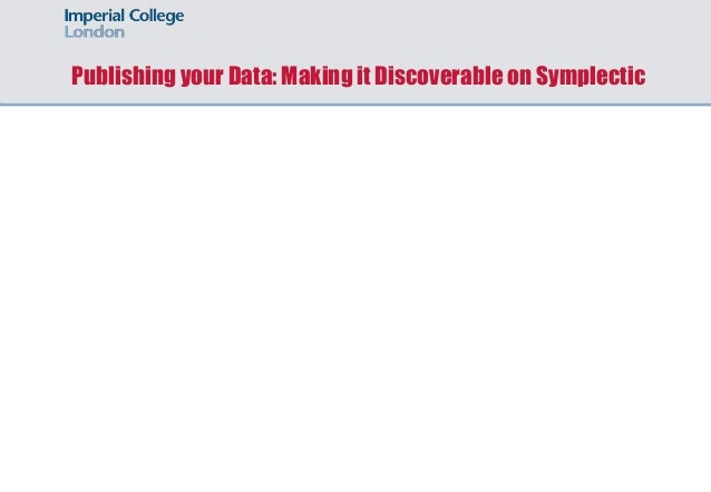 Publishing your Data: Making it Discoverable on Symplectic