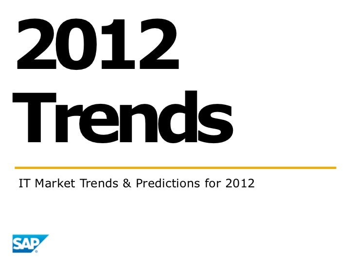 2012TrendsIT Market Trends & Predictions for 2012