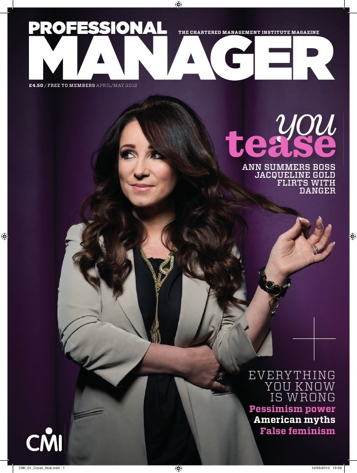 THE CHARTERED MANAGEMENT INSTITUTE MAGAZINE     £4.50 / FREE TO MEMBERS APRIL/MAY 2012                                    ...