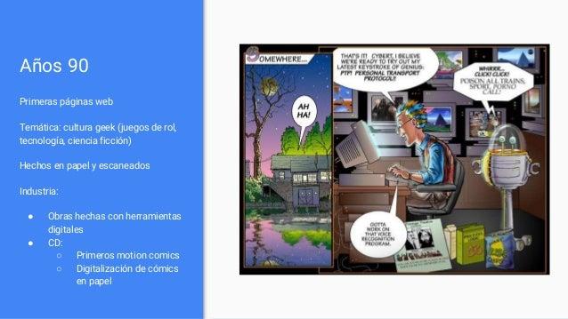 Años 90 Primeras páginas web Temática: cultura geek (juegos de rol, tecnología, ciencia ficción) Hechos en papel y escanea...