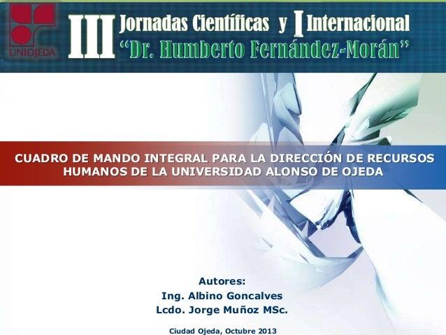 I  III  LOGO  CUADRO DE MANDO INTEGRAL PARA LA DIRECCIÓN DE RECURSOS HUMANOS DE LA UNIVERSIDAD ALONSO DE OJEDA  Autores: I...